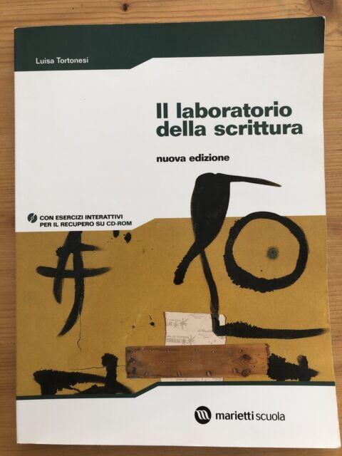 Tortonesi, Il laboratorio della scrittura, nuova edizione, Marietti scuola.