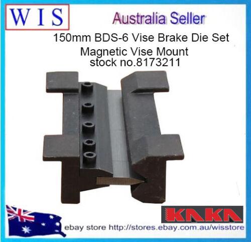 150mm BDS-6 Vise Brake Die Set, Magnetic Vise Mount-8173211
