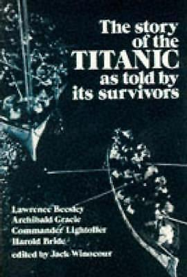 1 of 1 - THE STORY OF THE TITANIC AS TOLD BY ITS SURVIVORS., Winocour, Jack (edit)., Used