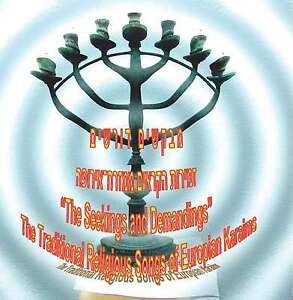 The Seekings and Demandings. Traditional Religious Songs of Europian Karaims