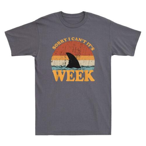Shark Sorry I Can/'t It/'s Week Funny Shark Gift Retro Men/'s Cotton Black T-Shirt