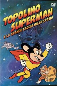 TOPOLINO SUPERMAN E LA GRANDE CACCIA NELLO SPAZZIO  DVD