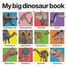 My Big Dinosaur Book by Roger Priddy (Board book)