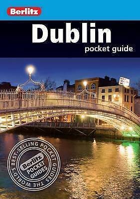 """AS NEW"" Berlitz: Dublin Pocket Guide (Berlitz Pocket Guides), APA Publications"