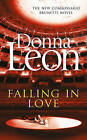 Falling in Love by Donna Leon (Hardback, 2015)