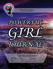 Powerful Girl Journal: Sunset Spray Volume 1 by Ginny Dye (Paperback / softback, 2013)