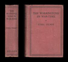 ETHEL TALBOT Rare THE WARRINGTONS IN WAR-TIME 1914-1918 Belgian Refugees VAD Etc