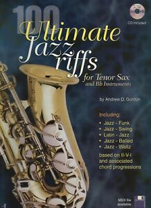 100 Ultimate Jazz Riffs For Tenor Sax Et Bb Instruments-afficher Le Titre D'origine