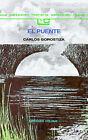 Puente, El by Carlos Gorostiza (Paperback, 1993)