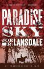Paradise Sky von Joe R. Lansdale (2016, Taschenbuch)