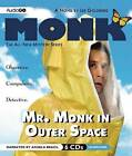 Mr. Monk in Outer Space by Lee Goldberg (CD-Audio, 2012)
