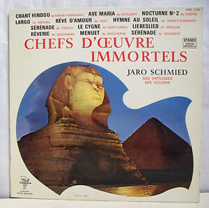 33T-Jaro-SCHMIED-LP-12-034-CHEFS-D-039-ARTWORK-IMMORTALS-Violins-AVE-MARIA-Sphinx-RARE