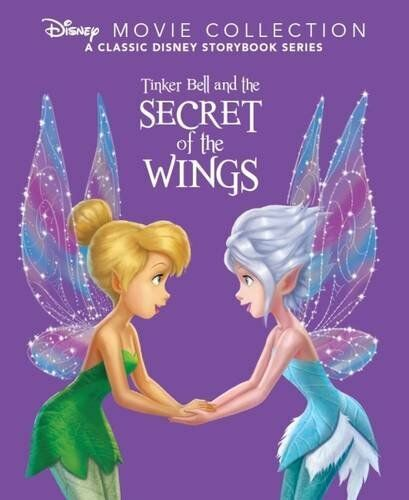 Tinker Bell and the Secret of the Wings By Parragon Books