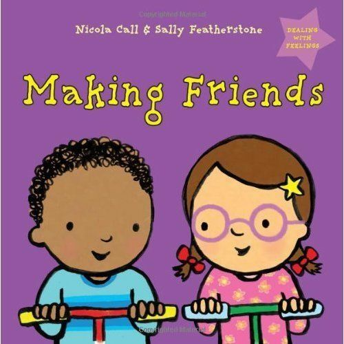 """1 of 1 - """"VERY GOOD"""" Nicola Call & Sally Featherstone, Making Friends: Dealing with Feeli"""