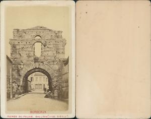 France Bordeaux Ruines Du Palais Gallien Vintage CDV