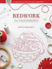 Redwork from the WORKBASKET : 100 Designs for Machine and Hand Embroidery (2010, Paperback)