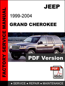jeep grand cherokee 1999 2000 2001 2002 2003 2004 factory service rh ebay com 99 jeep grand cherokee service manual pdf Jeep Cherokee Sport