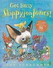 Get Busy with Skippyjon Jones! by Judith Byron Schachner (Paperback / softback, 2013)
