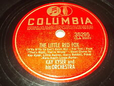 W/5/13 Schellackplatte THE LITTLE RED FOX – KAY KYSER and his Orchestra
