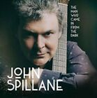 The Man Who Came in from the Dark by John Spillane (CD, Nov-2014, IML)