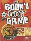 This Book's Got Game: A Collection of Awesome Sports Trivia by Hans Hetrick (Hardback, 2012)