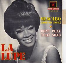 """LA LUPE SEACABO / DON'T PLAY THAT SONG FRENCH 45 PS 7"""""""