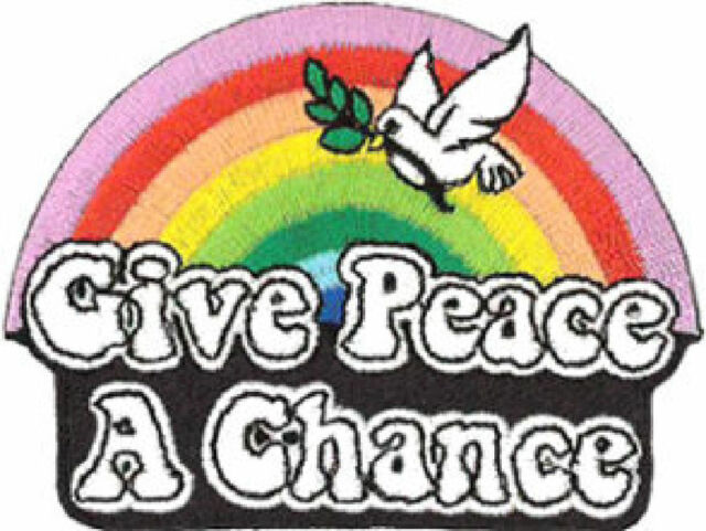 """Give Peace a Chance (Rainbow) embroidered Patch8cm X 6cm(3"""" X 2 1/4"""")"""