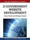 E-Government Website Development: Future Trends and Strategic Models by IGI Global (Hardback, 2010)