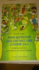 Geneviève Patte - MAIS QU'EST-CE QUI LES FAIT LIRE COMME CA ?