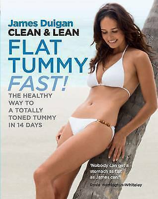 1 of 1 - Clean & Lean Flat Tummy Fast! by James Duigan Paperback Book | NEW & Free Post