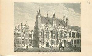 Place-du-Bourg-Hotel-de-Ville-Bruges-Burg-Brugge-GRAVURE-ANTIQUE-OLD-PRINT-1880