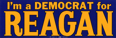 1966 California Governor I'M A DEMOCRAT for Ronald REAGAN Bumper Sticker (5103)