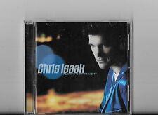 "CHRIS ISAAK ""Always Got Tonight"" 2002 Reprise CD"