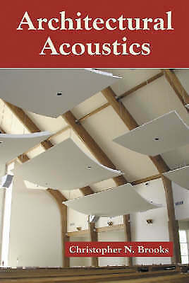 1 of 1 - USED (GD) Architectural Acoustics by Christopher N Brooks