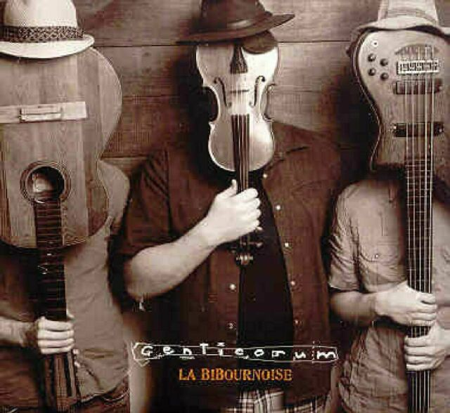 GENTICORUM - LA BIBOURNOISE - Quebec Folk CD