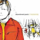 Humanistic by Abandoned Pools (CD, Sep-2001, Extasy Records)