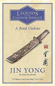 Un-Bond-Undone-Legends-Of-Il-Condor-Heroes-Vol-2-Da-Yong-Jin-Nuovo-Libro