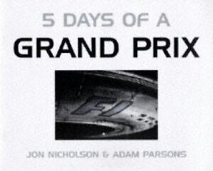 Good-Five-Days-of-a-Grand-Prix-Parsons-Adam-Nicholson-Jon-Book