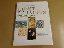 KUNSTBOEK / KUNSTSCHATTEN VAN ALLE TIJDEN - DR. JOHN B. KNIPPING