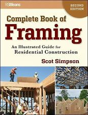 Complete Book of Framing : An Illustrated Guide for Residential Construction...