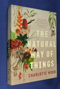 THE-NATURAL-WAY-OF-THINGS-Charlotte-Wood-BOOK-Australian-Fiction