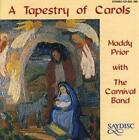 A Tapestry of Carols von The Carnival Band,Maddy Prior (2014)