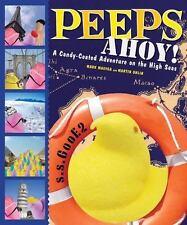 Peeps Ahoy!: A Candy-Coated Adventure on the High Seas Ohlin, Martin, Masyga, M