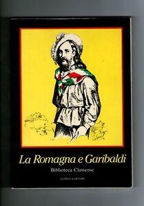 La-Romagna-e-Garibaldi-biblioteca-Classense-Ravenna-Romagna-Trafila-Risorgimento