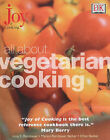 All About Vegetarian Cooking by Irma Starkhoff Rombauer, Ethan Becker, Marion Rombauer Becker (Hardback, 2001)