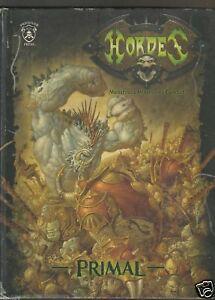 Hordes: Primal (2006, Hardcover)
