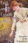 Faith and Unfaith, a Novel by Margaret Wolfe Hungerford (Paperback / softback, 2011)