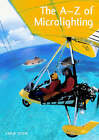 The A-Z of Microlighting by Chris Stow (Paperback, 2006)