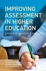 Improving Assessment in Higher Education: A Whole of Institution Approach by UNSW Press (Paperback, 2013)