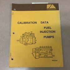 Fiat Allis Calibration Data Fuel Injection Pump Service Repair Manual 60407047